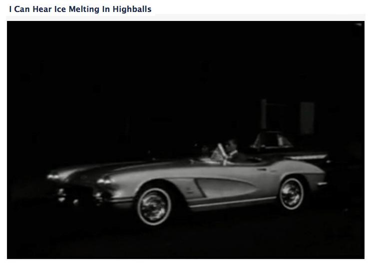 Corvette in the dark. I can hear ice melting in highballs