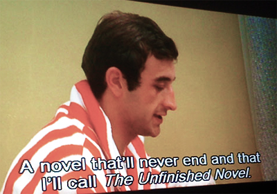 A novel that'll never end that I'll call The Unfinished novel.