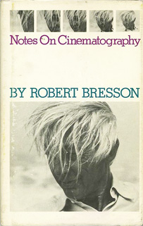 Notes on Cinematography by Robert Breton
